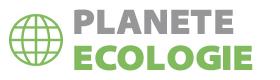 Planete Ecologie